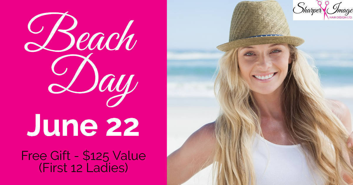 2019 Beach Day - June 22 at Sharper Image Hair Salon - Red Deer